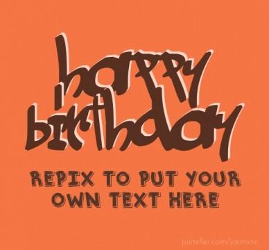 Happy birthday - RePix to change Text