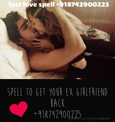Spell to get your ex girlfriend back +918742900225 lost love spell +918742900225