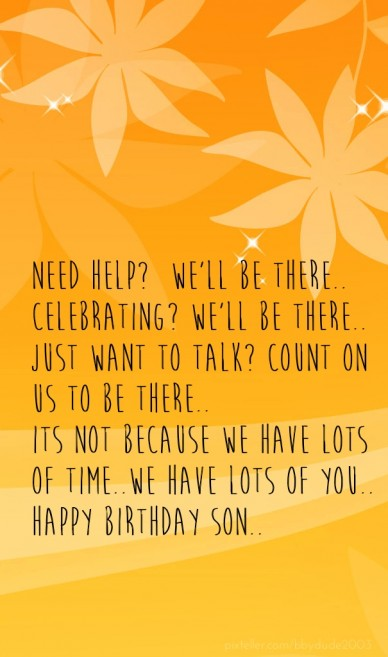 Need help? we'll be there.. celebrating? we'll be there.. just want to talk? count on us to be there..its not because we have lots of time..we have lots of you..happy birthday