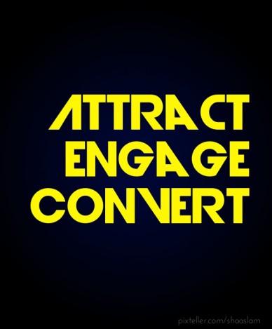 Attract engageconvert