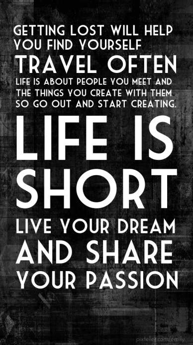 Live your dream and share your passion!