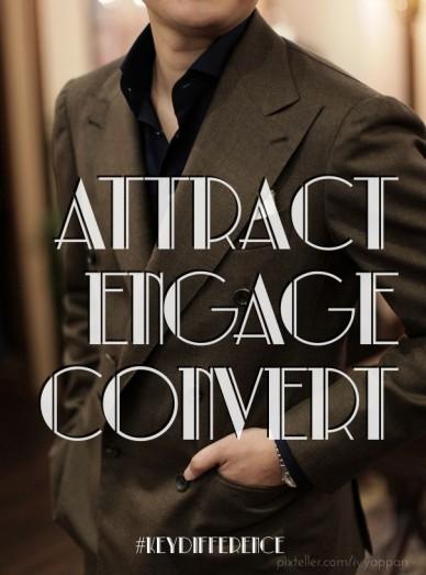 Attract engageconvert #keydifference