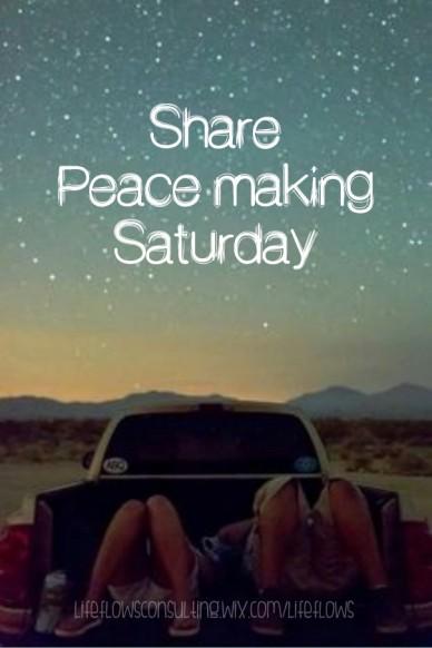 Share peace making saturday lifeflowsconsulting.wix.com/lifeflows