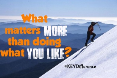 What matters more than doing what you like? #keydifference
