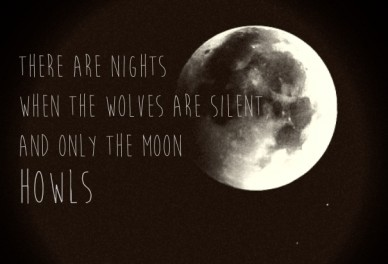 Only the moon howls