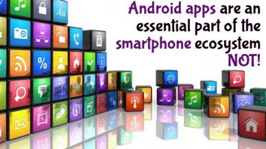 Android apps are an essential part of thesmartphone ecosystemnot!