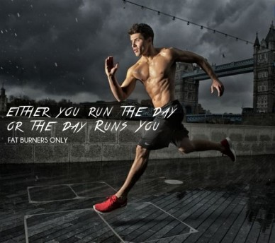 Either you run the day or the day runs you fat burners only