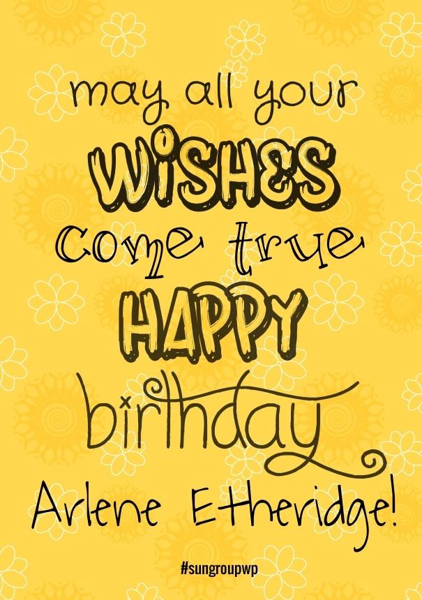 Winnie Sun May All Your Wishes Come True Happy Birthday Arlene Etheridge Sungroupwp