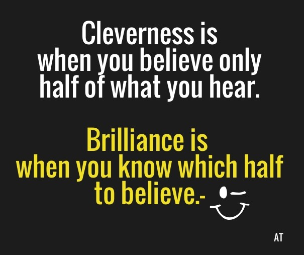 Cleverness Is When You Believe Only Design Template 3849