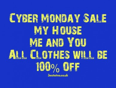 Cyber monday sale my houseme and youall clothes will be100% off 3estates.co.uk