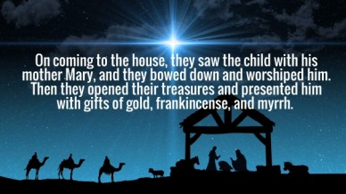 On coming to the house, they saw the child with his mother mary, and they bowed down and worshiped him. then they opened their treasures and presented him with gifts of gold,