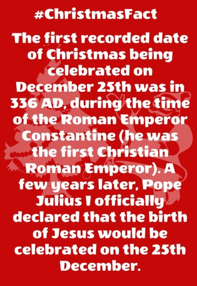 The first recorded date of christmas being celebrated on december 25th was in 336 ad, during the time of the roman emperor constantine (he was the first christian roman empero