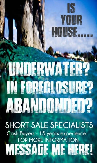 Is your house..... underwater? in foreclosure? abandonded? cash buyers - 15 years experience short sale specialists for more information message me here!