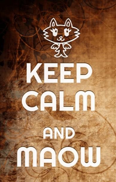 Keep calm andmaow