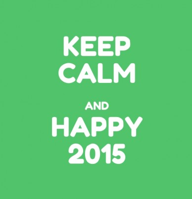 Keep calm and happy 2015