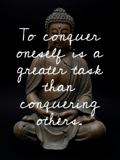 To conquer oneself is a greater task than conquering others.