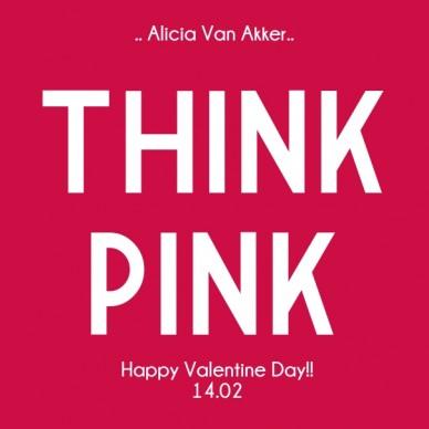 Think pink .. alicia van akker.. happy valentine day!!14.02