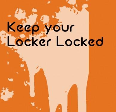 Keep your locker locked