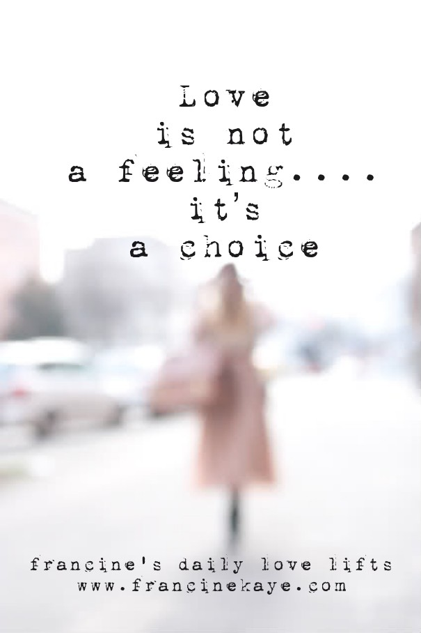 love is a feeling not a choice