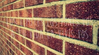 Los limites los pones vos a tu vida la vivís vos