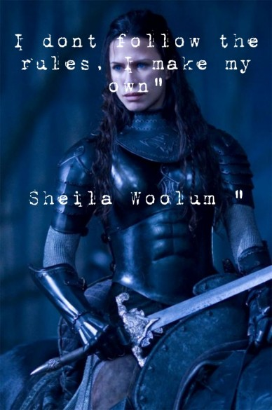 """I dont follow the rules, i make my own"""" sheila woolum """""""