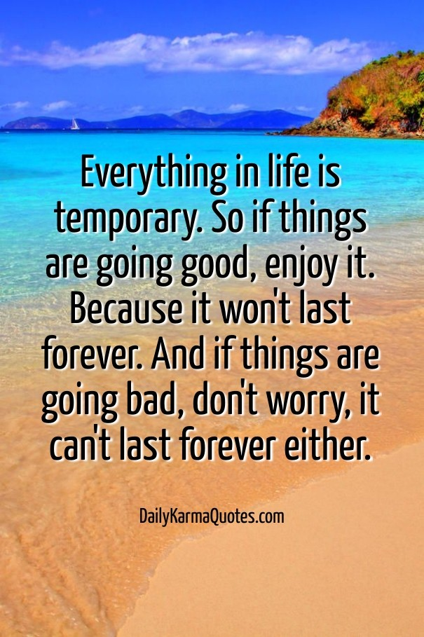 Everything In Life Is Temporary So Image Customize Download It