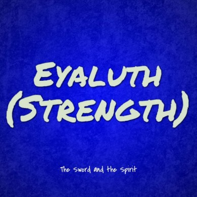 Eyaluth (Strength)