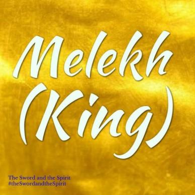 Melekh (King)