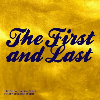 The First and Last