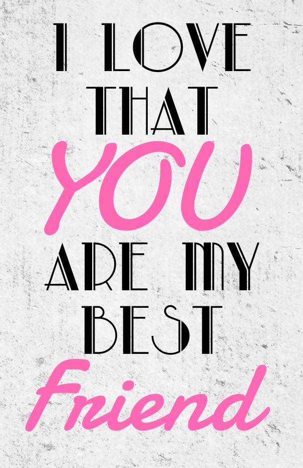I Love That You Are My Best Friend Image Customize Download It