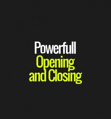 Powerfull openingand closing