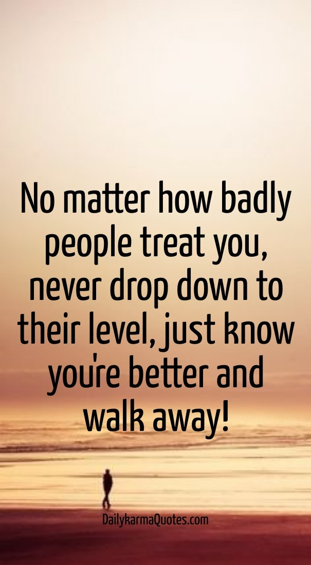 how to treat people who treat you badly
