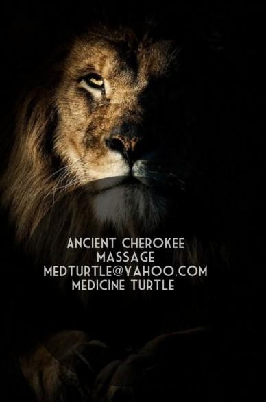 Ancient cherokee massage medturtle@yahoo.commedicine turtle