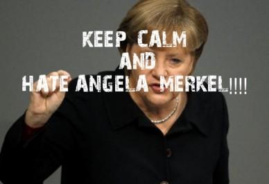 Keep calm andhate angela merkel!!!!