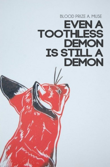 Even a toothlessdemon is still ademon blood prize a. muse