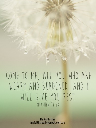Come to me, all you who are weary and burdened, and i will give you rest. matthew 11:28 my faith tree myfaithtree.blogspot.com.au