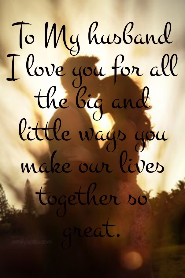 To My Husband I Love You For All The Image Customize Download It