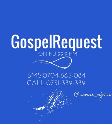 Gospelrequest on ku 99.9 fm sms:0704-665-084 call:0731-339-339 @amos_njeru