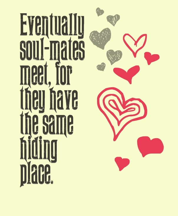 Eventually Soul Mates Meet For They Image Customize Download It