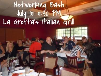 Networking bash july 15 5:30 pm la grotta's italian grill