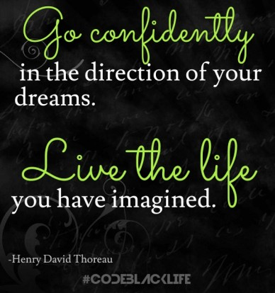 In the direction of your dreams. #codeblacklife -henry david thoreau go confidently live the life you have imagined.