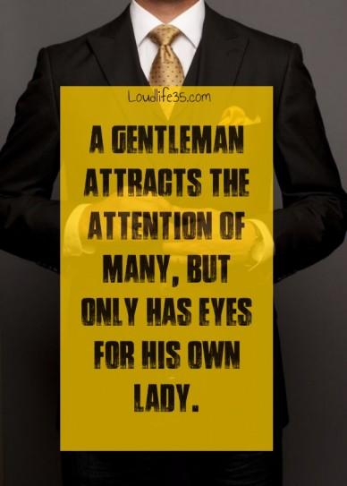 A gentleman attracts the attention of many, but only has eyes for his own lady. loudlife35.com