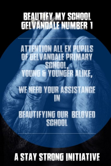 Attention all ex pupils of gelvandale primary school, young & younger alike, we need your assistance in beautifying our beloved school beautify my schoolgelvandale number 1 a