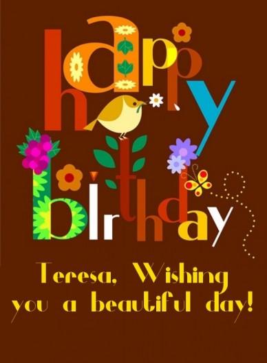 Teresa, wishing you a beautiful day!