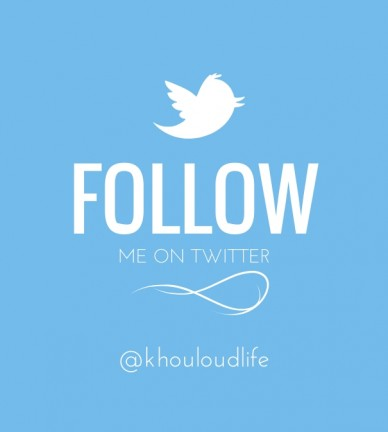 Follow me on twitter @khouloudlife