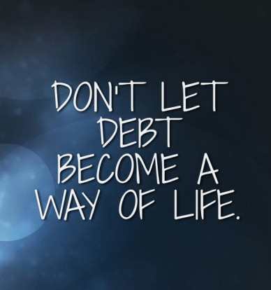 Don't let debt become a way of life.