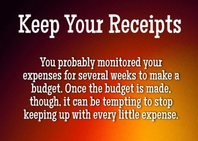 Keep your receipts you probably monitored your expenses for several weeks to make a budget. once the budget is made, though, it can be tempting to stop keeping up with every l