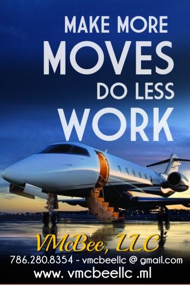 Make more moves do less work vmcbee , ll c 786.280.8354 - vmcbeellc @ gmail.com www. vmcbeellc .ml