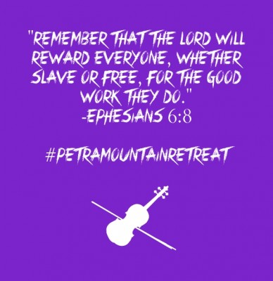 """remember that the lord will reward everyone, whether slave or free, for the good work they do."" -ephesians 6:8 #petramountainretreat"