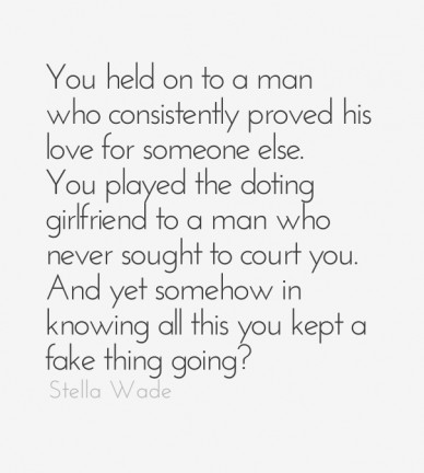You held on to a man who consistently proved his love for someone else. you played the doting girlfriend to a man who never sought to court you. and yet somehow in knowing all